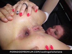 CASTING ALLA ITALIANA Newbie anal gaping and fucking
